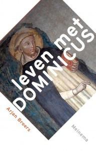 Dit fragment komt uit een interview met theoloog en lekendominicaan Erik Borgman in het boek 'Leven met Dominicus', door Arjan Broers